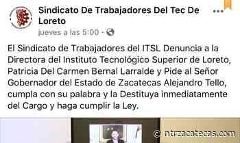 Denuncian corrupción en Tecnológico de Loreto - NTR Zacatecas .com