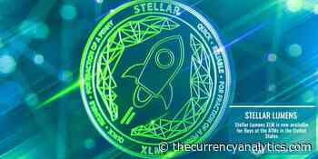 Stellar Lumens XLM is now available for Buys at the ATMs in the United States - The Cryptocurrency Analytics