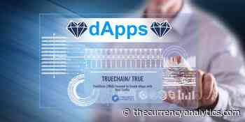 TrueChain (TRUE) Focused to Create dApps with Real Traffic - The Cryptocurrency Analytics