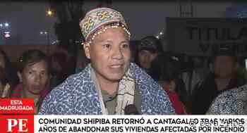 Comunidad shipibo-conibo regresó al terreno en Cantagallo que desocuparon en 2017 [VIDEO] - Diario Perú21