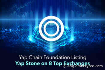 Yap Chain Foundation listing Yap Stone on 8 top exchanges - AMBCrypto