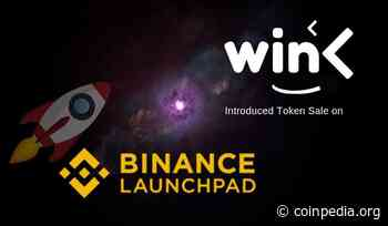 WINk (WIN) Introduced Token Sale on Binance Launchpad - Coinpedia