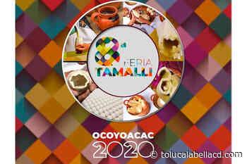 Feria del Tamal Ocoyoacac 2020, programa de actividades - TolucalaBellaCd