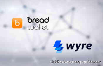 Bread (BRD) Bitcoin Wallet Partners with Wyre to Build Bank Transfer Wallet - Bitcoin Exchange Guide