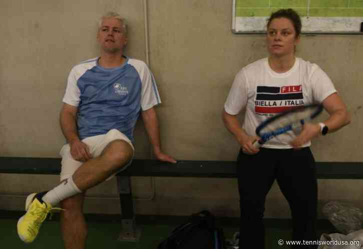 Hemmes on Kim Clijsters: I see her improving every day e she has mindset of a winner