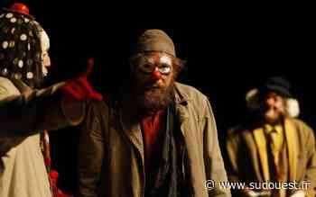 Gradignan : Les Clowns sont lâchés au théâtre des Quatre Saisons, ce mardi soir - Sud Ouest