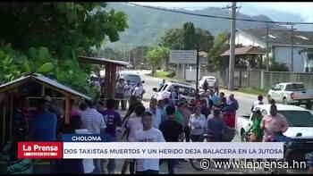Dos taxistas muertos y un herido deja balacera en La Jutosa, Choloma - Diario - La Prensa de Honduras