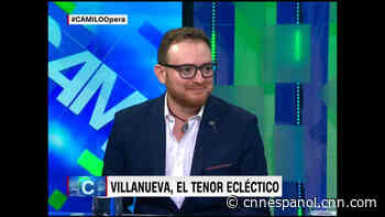 El reto de Mauricio Villanueva en la ópera - CNN