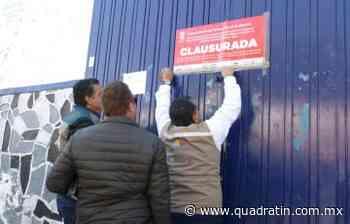 Clausuran industria en Vista Hermosa por incumplimiento de normatividad - Quadratín Michoacán