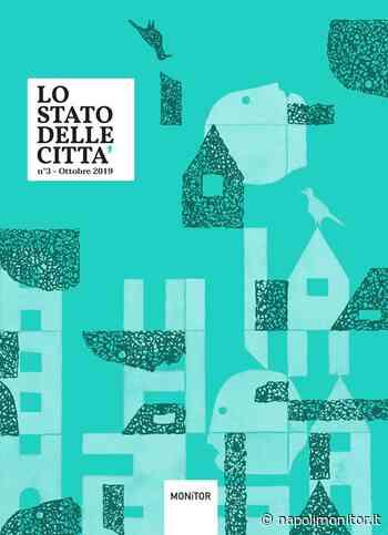 Lo stato delle città, 20 e 21 febbraio a Roma - Napoli Monitor