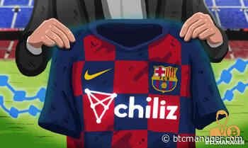 FC Barcelona, Chiliz (CHZ) Launch Blockchain-Based Fan Engagement Program - BTCMANAGER