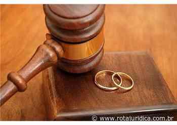 Juiz decreta liminarmente divórcio de casal de Goiatuba, após 23 anos de casamento - Rota Jurídica