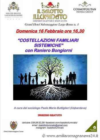 """""""Costellazioni familiari sistemiche"""" il 16 febbraio a Salsomaggiore Terme - Emilia Romagna News 24"""