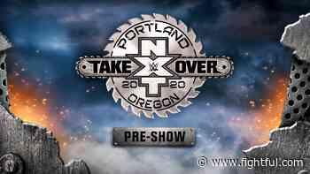 Watch: NXT TakeOver: Portland Pre-Show - Fightful