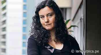 Carolina Cisneros: Los miedos, las culpas son el pan de cada día - LaRepública.pe