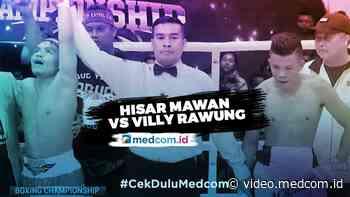 Hisar Mawan Menang Mutlak atas Villy Rawung - Medcom ID