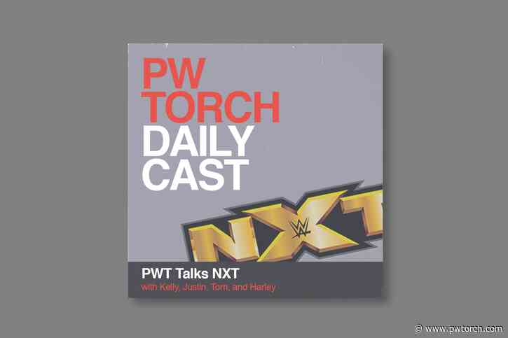 FREE PODCAST 2/16 – PWTorch Dailycast – PWT Talks NXT: NXT TakeOver Portland Post-Show - Wells, Stoup, and Lindberg take calls on Gargano angle and strong storytelling in women's division, talk to on-site correspondent Brian Alston about crowd