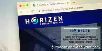 Horizen ZEN Cryptocurrency Pipeline Activity Defined in Roadmap and Podcast Keeps Community Engaged - The Cryptocurrency Analytics