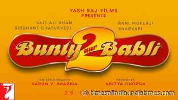 Bunty Aur Babli 2 - Date Announcement