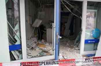 Anschlag auf Bankfiliale in Plochingen: Geldautomat gesprengt – noch keine heiße Spur - Plochingen - esslinger-zeitung.de