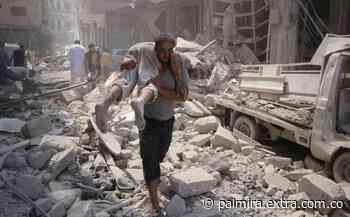 ¡Preocupación mundial ! ONU alertó por aumento de violencia en Siria - Extra Palmira
