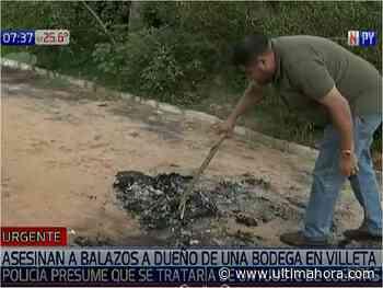 Sicarios acribillan a balazos a dueño de bodega en Villeta - ÚltimaHora.com