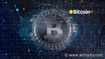 Bitcoin SV [BSV] Development Rapidly Grows to Nearly 400 Ventures & Projects Worldwide - AiThority