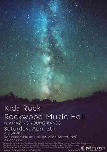 Apr 4 | Kids Rock Rockwood Music Hall | Lower East Side-Chinatown - Patch.com