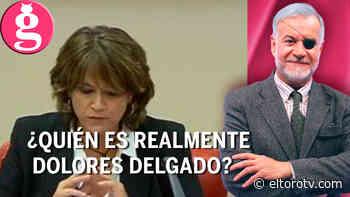 Dolores Delgado, la polémica Fiscal General del Estado - El Toro TV