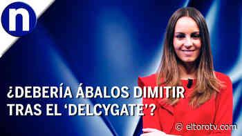 ¿Debería dimitir Ábalos por el caso 'Delcygate'? - El Toro TV