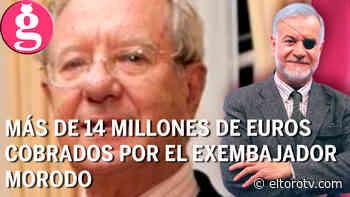 El dinero de Morodo, investigado por la justicia española - El Toro TV