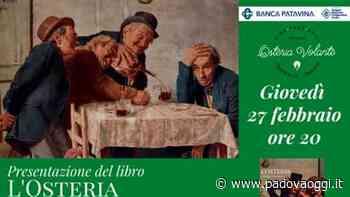 """""""L'osteria come una volta"""", cultura e musica a Torreglia - PadovaOggi"""