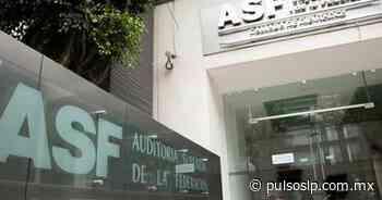 Detecta la ASF anomalías a San Luis, por 5,431.5 mdp - Pulso de San Luis