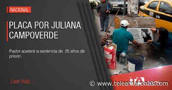 Colocan placa para recordar a Juliana Campoverde - Teleamazonas