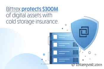 Bittrex obtains $300 million digital asset insurance for cold storage system - TOKENPOST