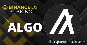 Binance.US Extends Its Support to Algorand (ALGO) Staking - CryptoMoonPress