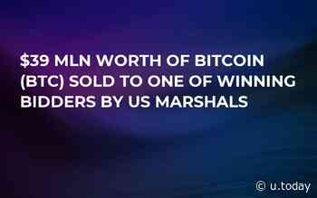 $39 Mln Worth of Bitcoin (BTC) Sold to One of Winning Bidders by US Marshals - U.Today