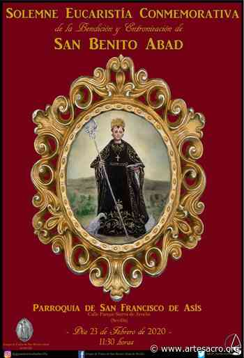 Solemne eucaristía conmemorativa de la bendición y entronización de San Benito Abad en Sevilla - Arte Sacro
