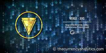 Verge (XVG) One of the Serious Cryptocurrency Projects Around - The Cryptocurrency Analytics