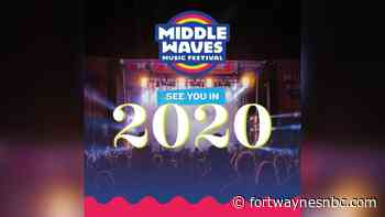 Middle Waves Music Festival to reveal artist lineup for summer 2020 - Fort Wayne's NBC