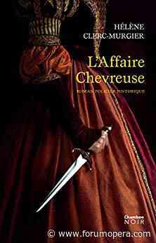L'Affaire Chevreuse, quand la musique française venait d'Italie - Forum Opéra