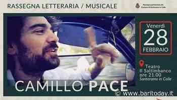 """Camillo Pace in concerto a Santeramo in Colle per la rassegna letteraria-musicale """"Murgia d'Autore"""" - BariToday"""