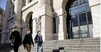Borsa Milano, apertura in rialzo dopo il lunedì nero con Mps a +2,4% - Corriere della Sera