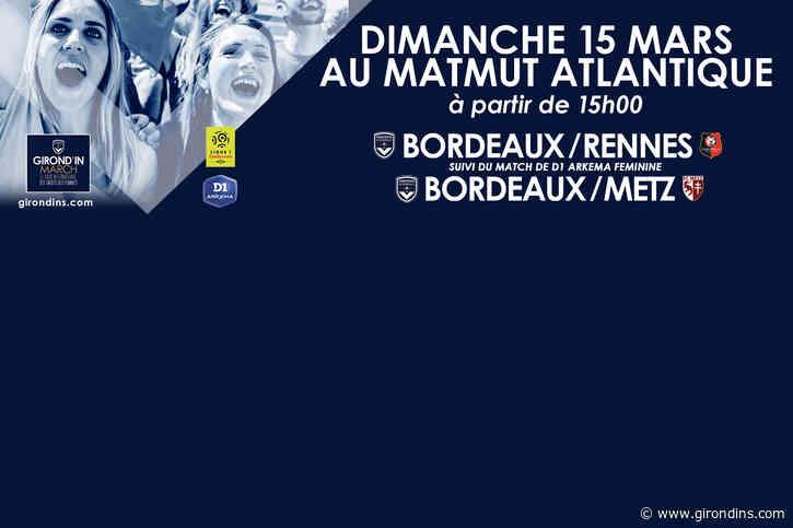 Tous Girondins pour la Parité... et deux matches au programme !