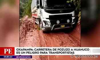 Carretera es un peligro para transportistas en Oxapampa - El Comercio - Perú