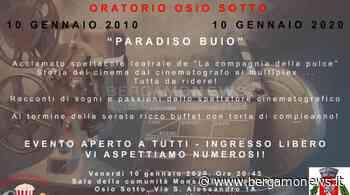 Dieci anni del cineteatro dell'Oratorio di Osio Sotto - BergamoNews - BergamoNews