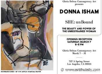 Gloria Delson Contemporary Arts present Artist Donna Isham's first solo exhibit 'SHE: UnBound' March 7 - March 31, 2020 - ArtfixDaily