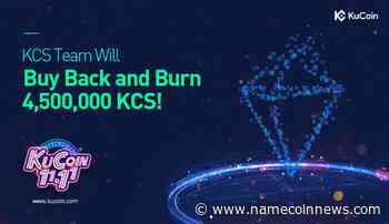 KuCoin Shares Preponed the Plan of Buyback and Burn Total Amount of KCS - NameCoinNews