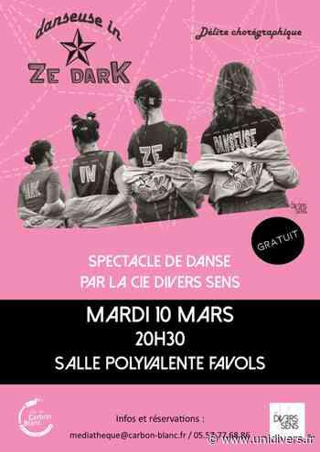 Danseuses in ze dark Salle polyvalente Favols Carbon-Blanc 10 mars 2020 - Unidivers