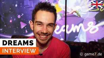 Dreams: Tom Dent im (Video)-Interview - Multiplayer-Erweiterung wird erscheinen - Game7